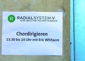 Eric Whitacre, Eric Whitacre zu Gast im Berliner Radialsystem