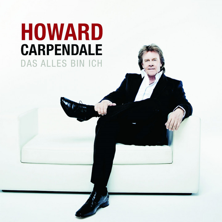 Das alles bin ich: Carpendale, Howard