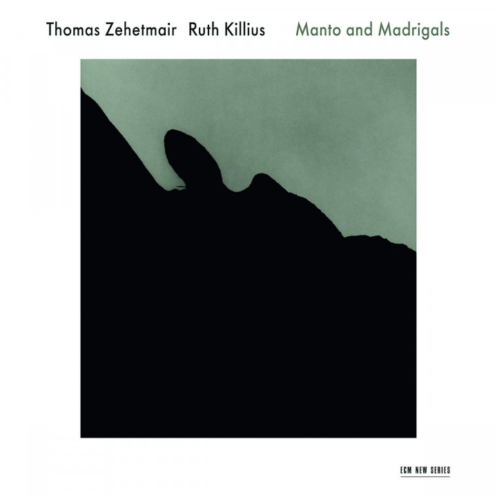 Manto And Madrigals: Zehetmair,Thomas/Killius,Ruth