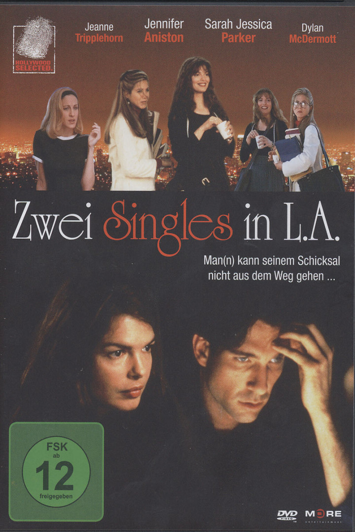 Zwei Singles in L.A.: Aniston, Jennifer/Parker, Sarah J./Tripplehorn, J.