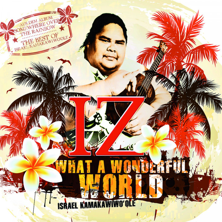 "What A Wonderful World (2-Track): Kamakawiwo'ole, Israel ""IZ"""