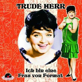 Trude Herr, Ich bin eine Frau von Format, 00602527615929