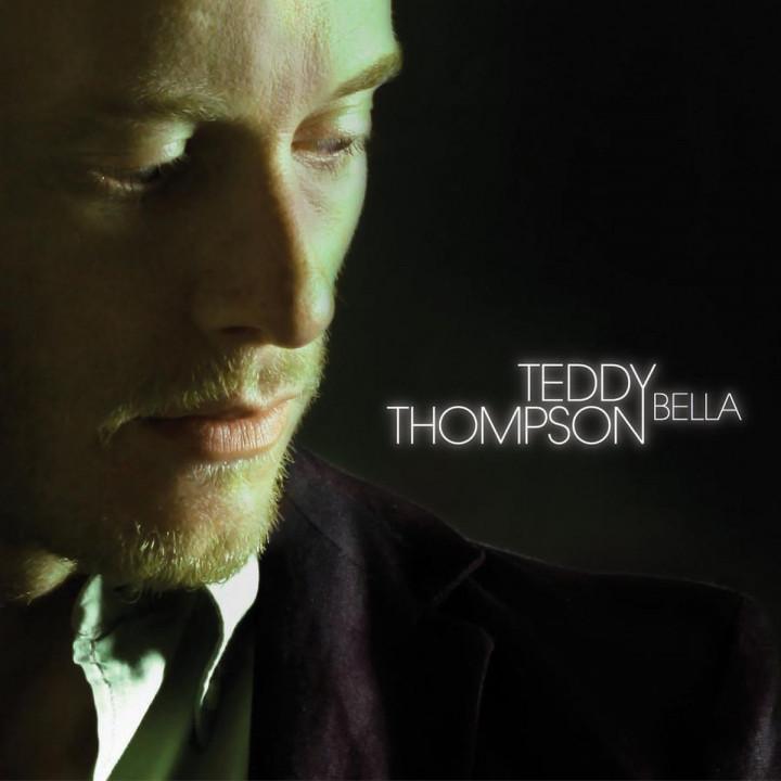 Bella: Thompson,Teddy