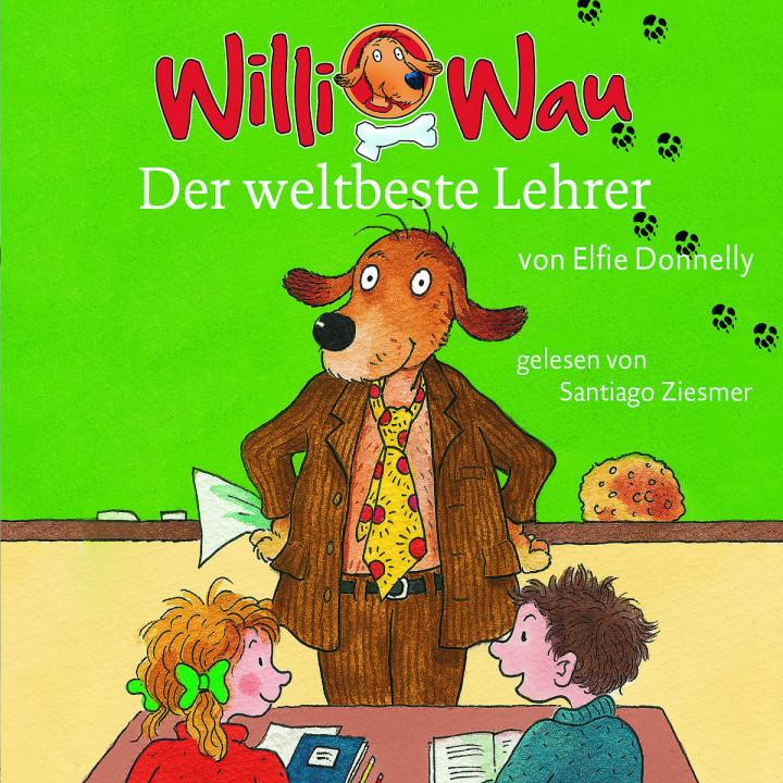 Willi Wau - Der weltbeste Lehrer