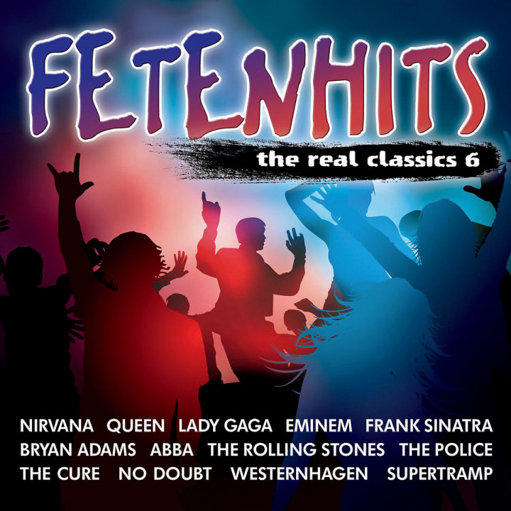 Fetenhits - The Real Classics Vol. 6