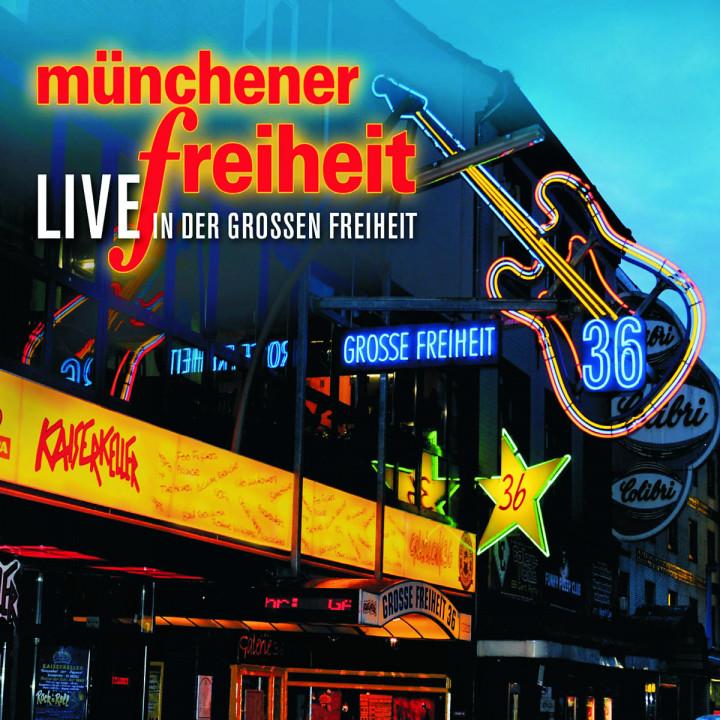 Münchener Freiheit Live: Münchener Freiheit