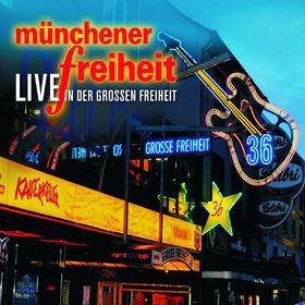 Münchener Freiheit, live in der Großen Freiheit, 00602527622194