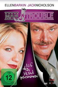 Man Trouble, Man Trouble - Auf den Hund gekommen!, 04032989602520