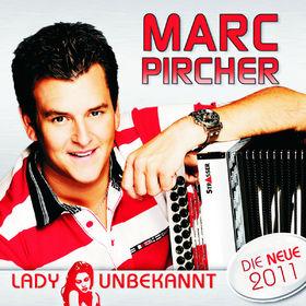 Marc Pircher, Lady Unbekannt, 00602527570136
