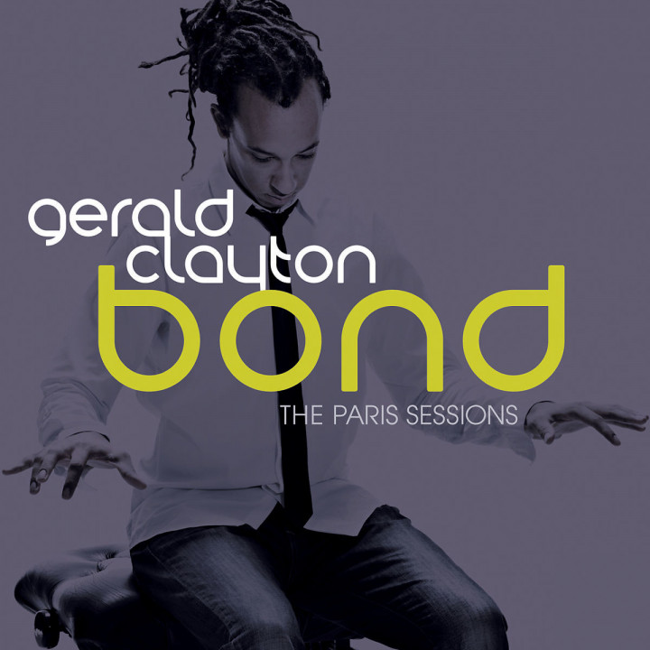 Bond - The Paris Sessions: Clayton,Gerald