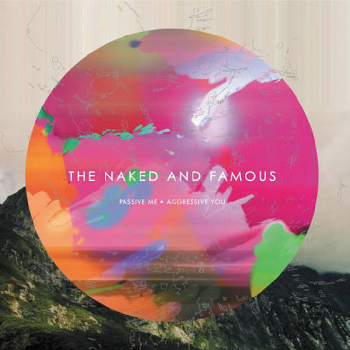 Passive Me, Aggressive You: Naked And Famous,The