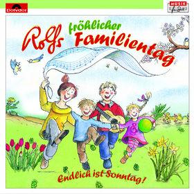 Rolf Zuckowski, Rolfs fröhlicher Familientag, 00602527649177