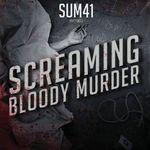 Sum 41, Screaming Bloody Murder, 0602527400877