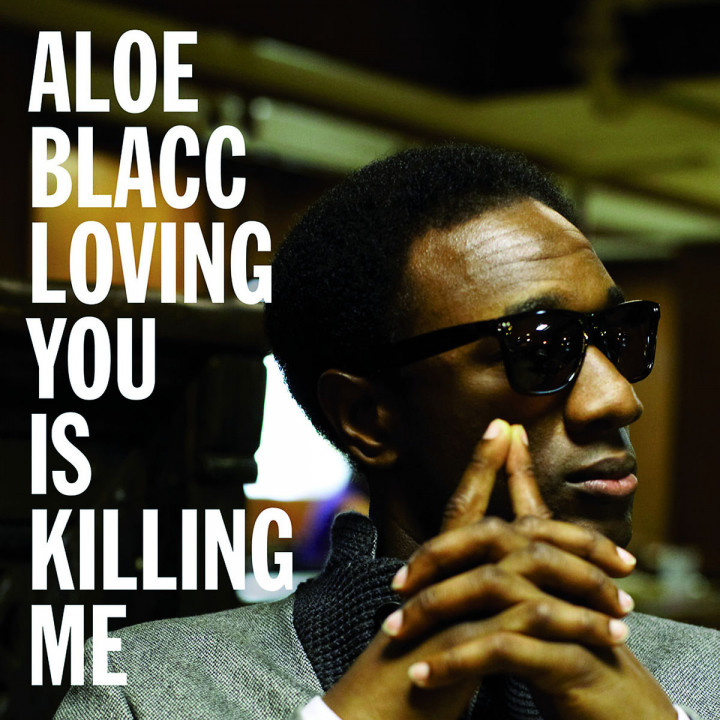 Loving You Is Killing Me (2-Track): Aloe Blacc