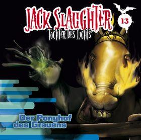 Jack Slaughter, 13: Der Ponyhof des Grauens, 00602527615851