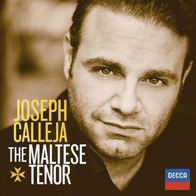 Joseph Calleja, The Maltese Tenor, 00028947827207