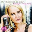 Kristina Bach, Grosse Träume, 00602527610047