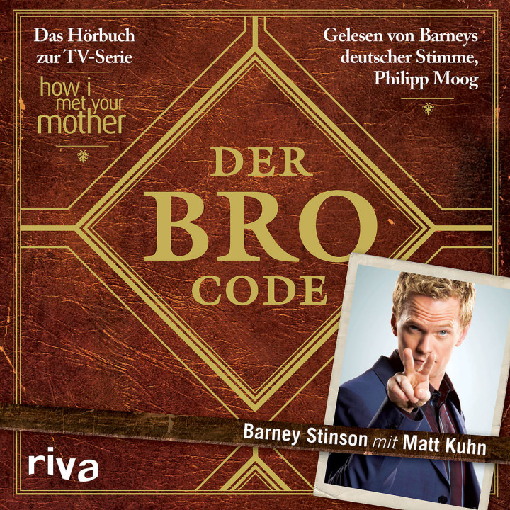Der Bro Code z. TV-Serie: How I met your mother): Moog, Philipp