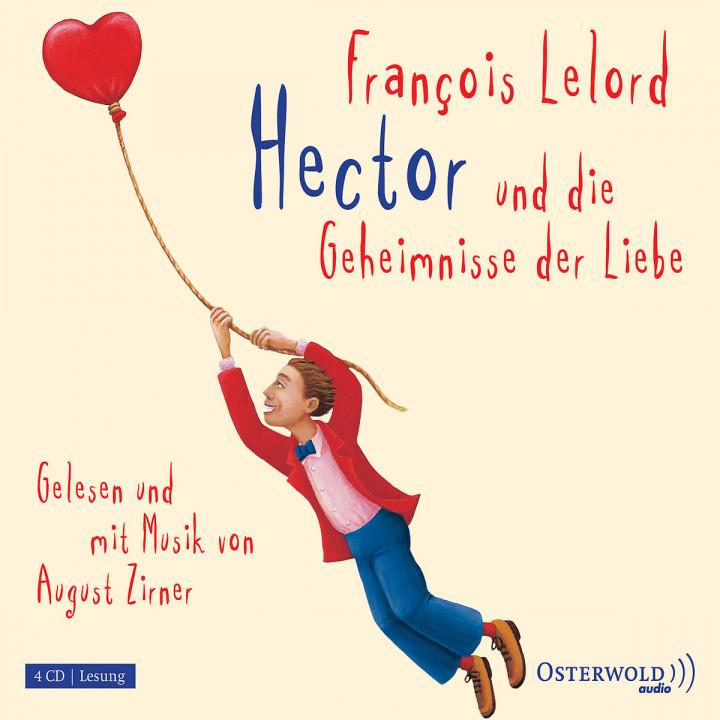 F. Lelord: Hector und die Geheimnisse der Liebe: Zirner, August
