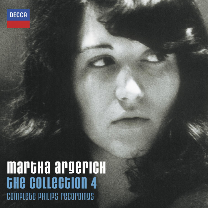 The Martha Argerich Collection 4 -  The Complete Philips Recordings