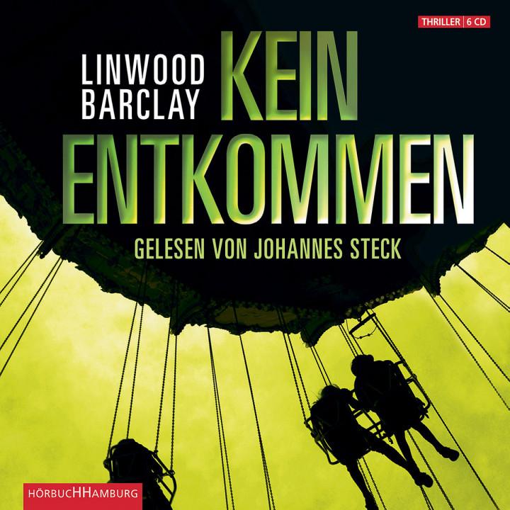 Linwood Barclay: Kein Entkommen: Steck, Johannes / Petri, Nina