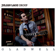 Julian Lage, Gladwell, 00602527656601
