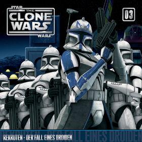 The Clone Wars, 03: Rekruten / Der Fall eines Droiden, 00602527545974