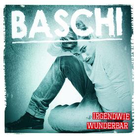 Baschi, Irgendwie Wunderbar, 00602527646343