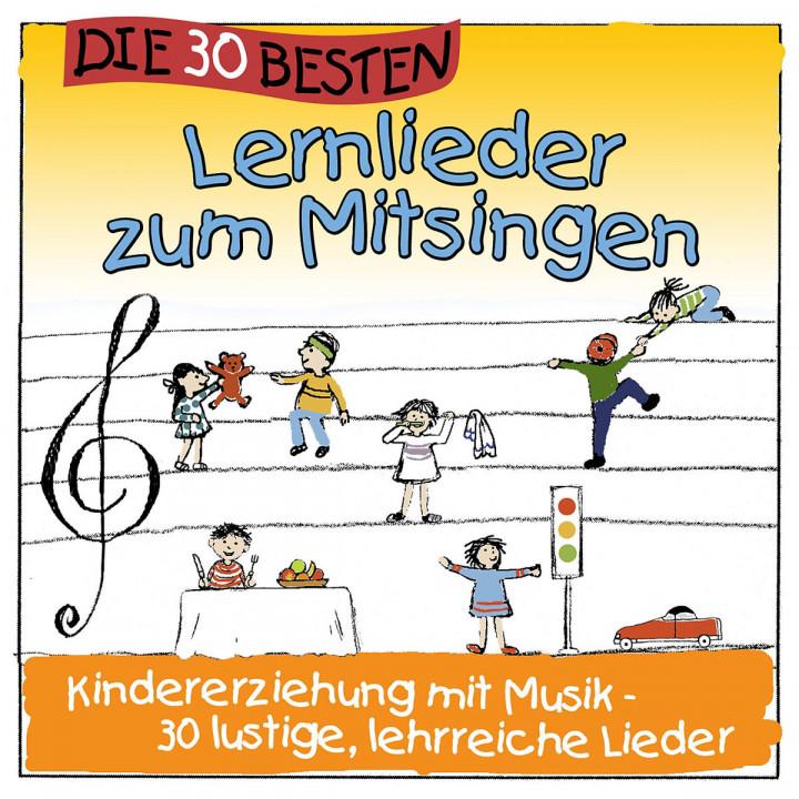 Die 30 besten Lernlieder zum Mitsingen: Simone Sommerland,Karsten Glück & Die Kita-Frösche