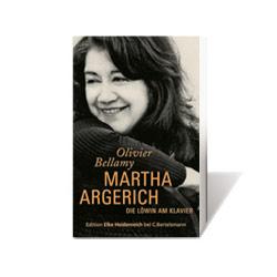 Martha Argerich, Martha Argerich - Die Löwin am Klavier