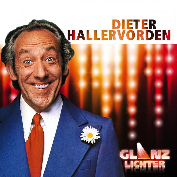 Glanzlichter: Hallervorden, Dieter