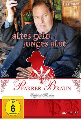 Ottfried Fischer, Pfarrer Braun - Altes Geld, junges Blut, 04032989602582