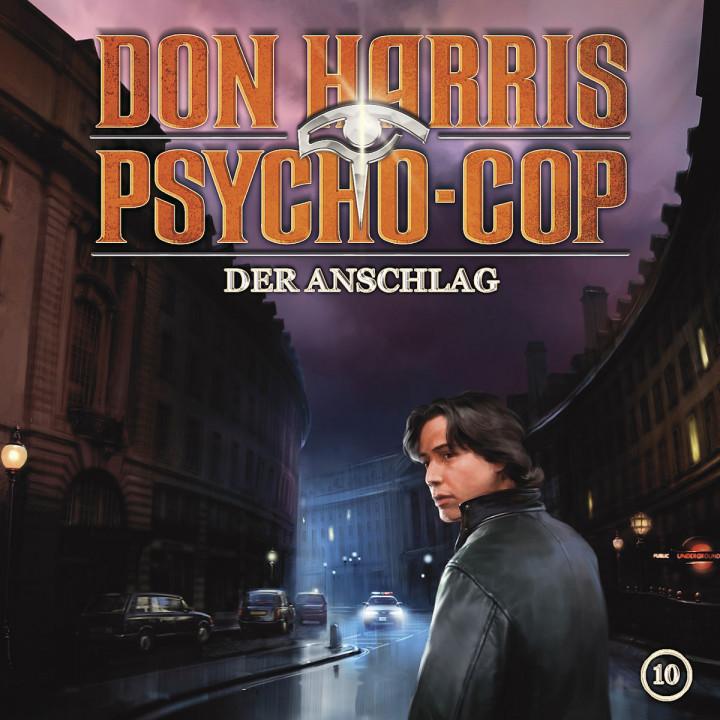 10: Der Anschlag: Don Harris - Psycho Cop