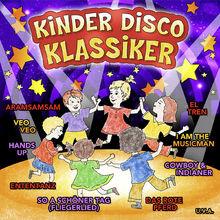 Kinderlieder, Kinder Disco Klassiker, 04260167470306