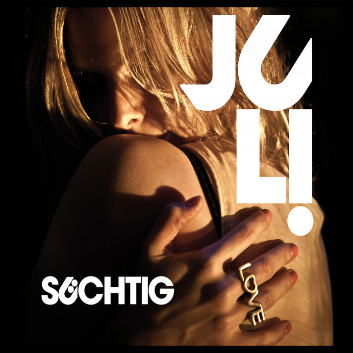 Süchtig (2-Track): Juli