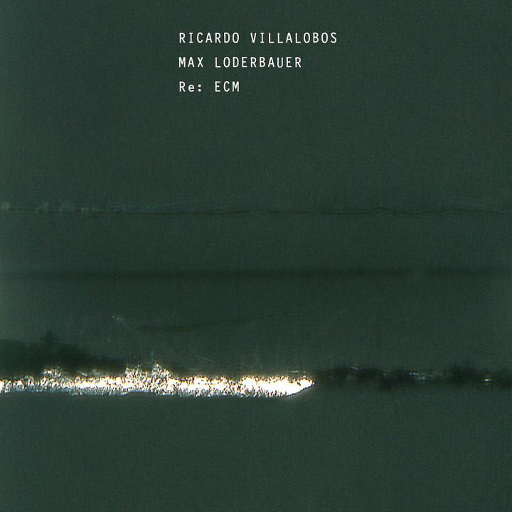 Re: Ecm: Villalobos,Ricardo/Loderbauer,Max