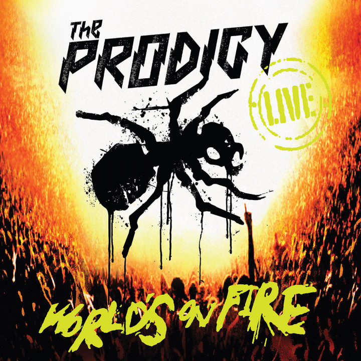 Live - The World's On Fire (Ltd. Edt): The Prodigy