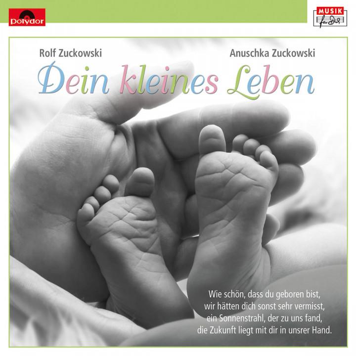 Dein kleines Leben: Zuckowski, Rolf / Zuckowski, Anuschka