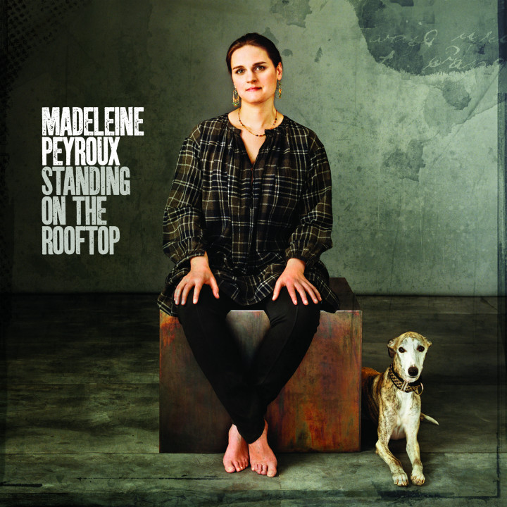 Madeleine Peyroux, Standing On The Rooftop