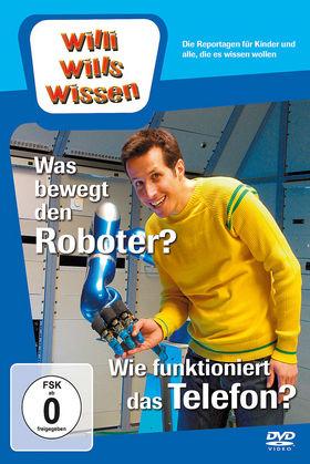 Willi wills wissen, Was bewegt den Roboter?/Wie funktioniert das Telefon?, 00602527581408