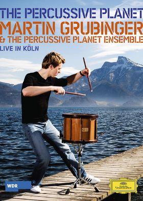 Martin Grubinger, The Percussive Planet, 00044007346334
