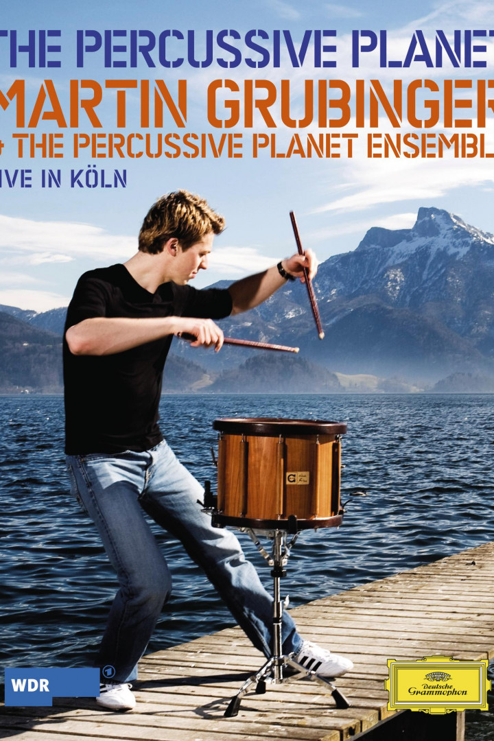 """The Percussive Planet"" Martin Grubinger & The Percussive Planet Ensemble"