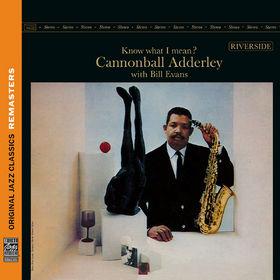 Original Jazz Classics Remasters, Know What I Mean? [Original Jazz Classics Remasters], 00888072326910