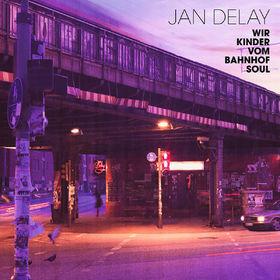 Jan Delay, Wir Kinder vom Bahnhof Soul, 00602527721989