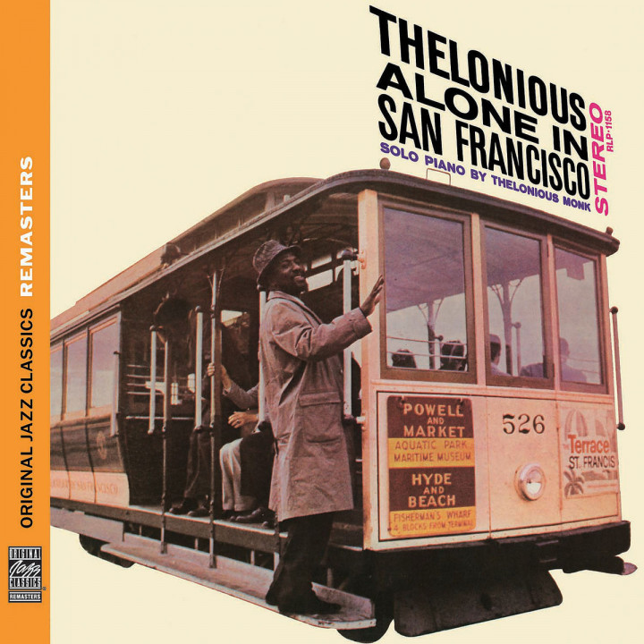 Thelonious Alone in San Francisco (OJC Remasters): Monk,Thelonious