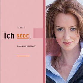 Isabel García, Ich rede: Ein Hoch auf Deutsch, 09783981426830