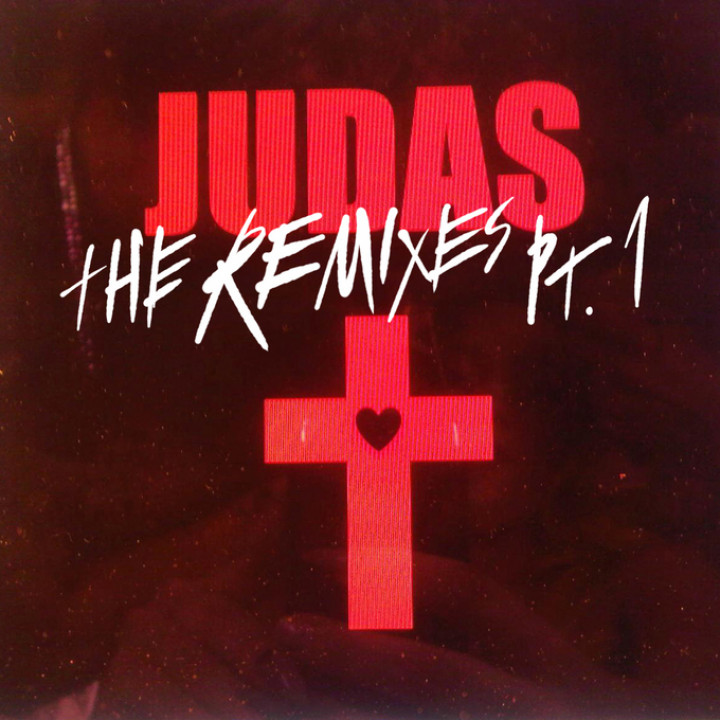 Judas. The Remixes Pt. 1