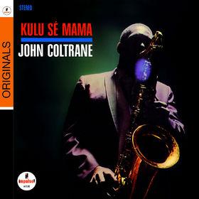 John Coltrane, Kulu Se Mama, 00602517920347