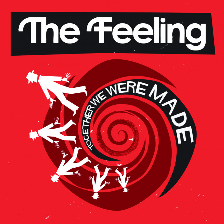 The Feeling: Together We Were Made