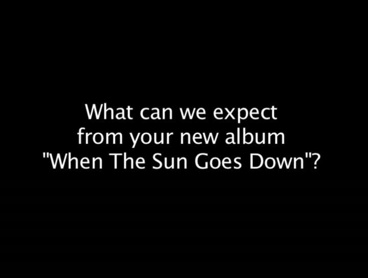 When The Sun Goes Down (Q & A)